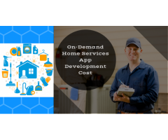 The Features & Cost to develop an On-Demand Home Services App