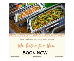 South & North Indian Catering Services in Bangalore - Vindoos