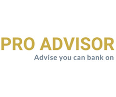 Pro Advisor - Advise you can bank upon