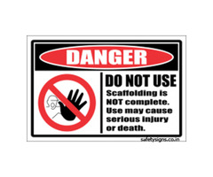 Scaffolding Not Complete Sign – MESFS109