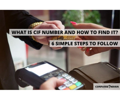 What Is CIF Number? 6 Ways To Find Your CIF Number