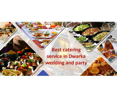 catering services in dwarka