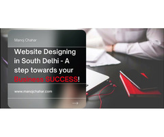 Website Designing in South Delhi - A step towards your Business SUCCESS!